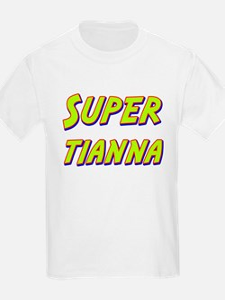 Super tianna T-Shirt