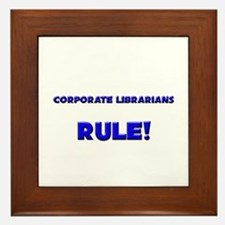 Corporate Librarians Rule! Framed Tile
