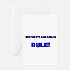 Corporate Librarians Rule! Greeting Cards (Pk of 1