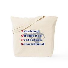 Schutzhund is TOPS Tote Bag