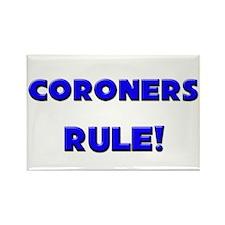 Coroners Rule! Rectangle Magnet