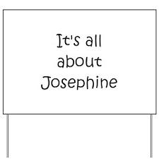 Funny Josephine Yard Sign