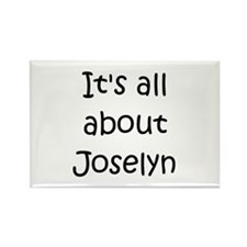Funny Joselyn Rectangle Magnet
