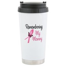 Remembering My Mommy (BC) Travel Mug
