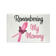 Remembering My Mommy (BC) Rectangle Magnet
