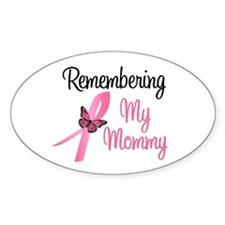 Remembering My Mommy (BC) Oval Decal