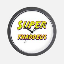 Super thaddeus Wall Clock