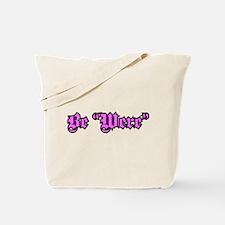 "Be ""Were"" Purple Tote Bag"