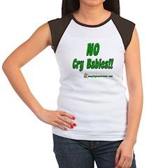 No Cry Babies!! Women's Cap Sleeve T-Shirt