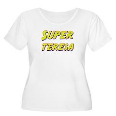 Super teresa T-Shirt
