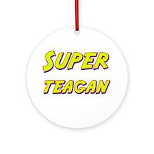 Super teagan Ornament (Round)