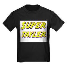 Super tayler T