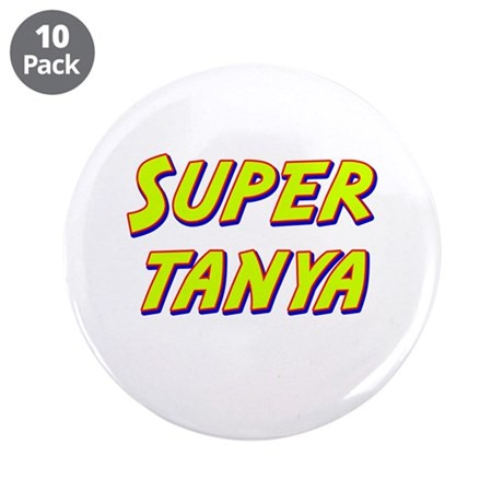 """Super tanya 3.5"""" Button (10 pack)"""