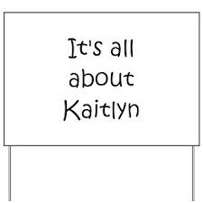 Cool Kaitlyn Yard Sign