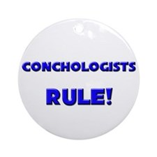 Conchologists Rule! Ornament (Round)