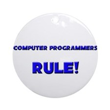 Computer Programmers Rule! Ornament (Round)