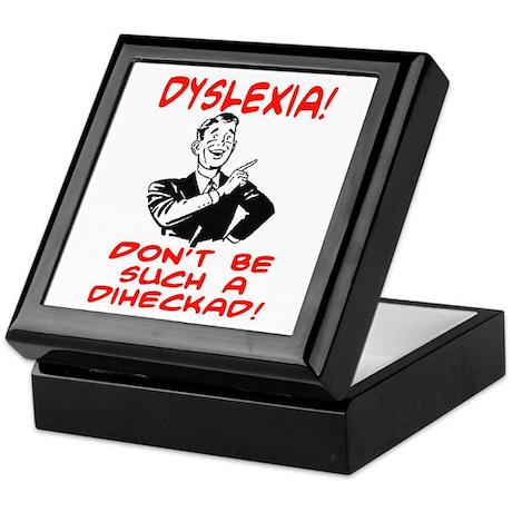 DYSLEXIA JOKE SHIRT Keepsake Box