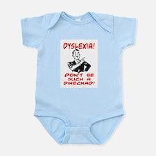 DYSLEXIA JOKE SHIRT Infant Bodysuit