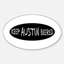 Keep Austin Beered Oval Decal