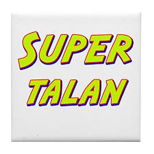 Super talan Tile Coaster