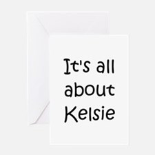 Cute Kelsie Greeting Card