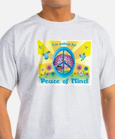 I vote for peace of mind T-Shirt