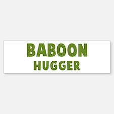 Baboon Hugger Bumper Bumper Bumper Sticker