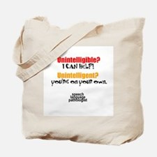 INTELLIGIBLE vs. INTELLIGENT Tote Bag
