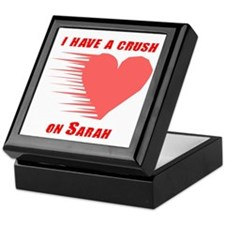 I have a crush on Sarah Keepsake Box