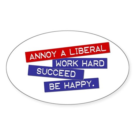 """""""Annoy a Liberal"""" Oval Sticker (10 pk)"""