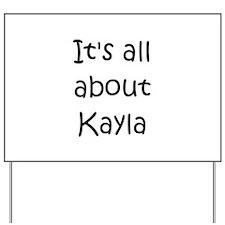 Cool Kayla Yard Sign