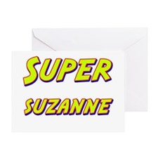 Super suzanne Greeting Card