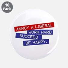 """""""Annoy a Liberal"""" 3.5"""" Button (10 pack)"""