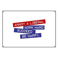 """Annoy a Liberal"" Banner"