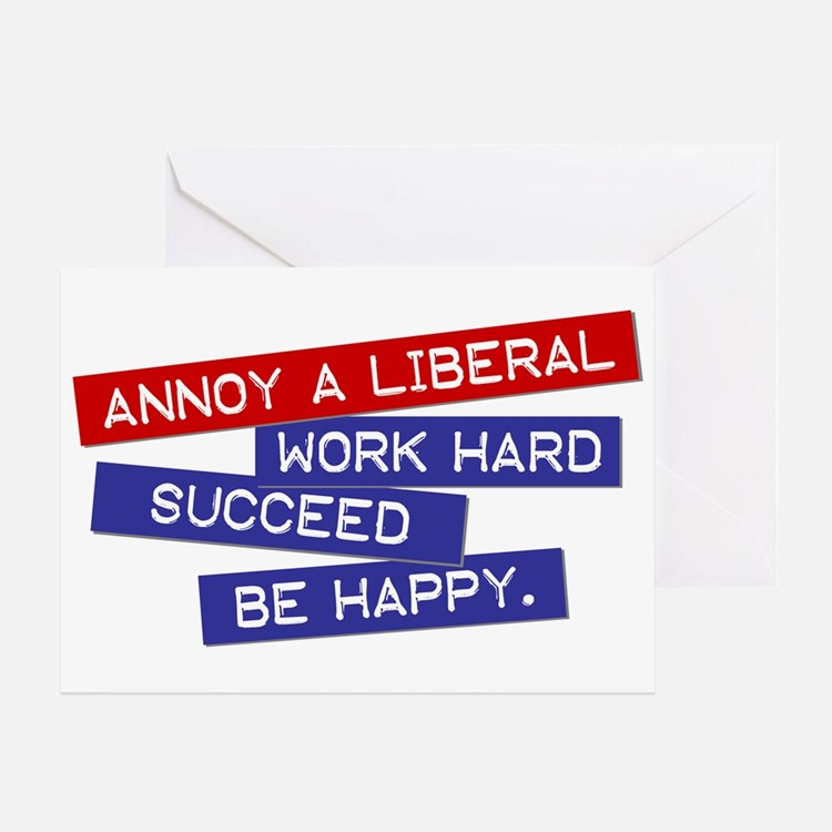 """Annoy a Liberal"" Greeting Card"