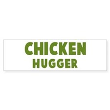 Chicken Hugger Bumper Bumper Sticker
