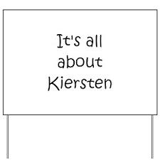 Funny Kiersten Yard Sign