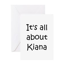 Unique Kiana Greeting Card