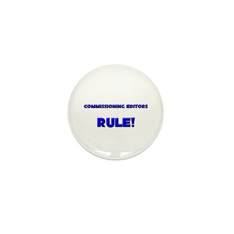 Commissioning Editors Rule! Mini Button (10 pack)