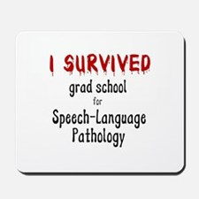 I SURVIVED GRAD SCHOOL Mousepad