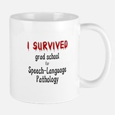 I SURVIVED GRAD SCHOOL Mug
