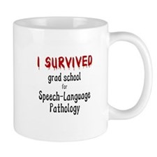 I SURVIVED GRAD SCHOOL Small Mug