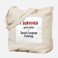 I SURVIVED GRAD SCHOOL Tote Bag