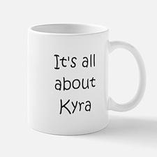 Funny Kyra Mug