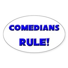 Comedians Rule! Oval Decal