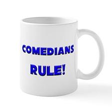 Comedians Rule! Mug