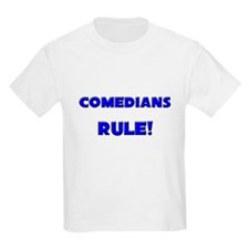 Comedians Rule! T-Shirt