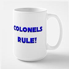 Colonels Rule! Large Mug