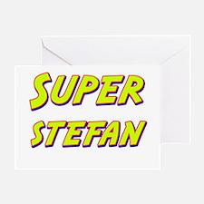 Super stefan Greeting Card