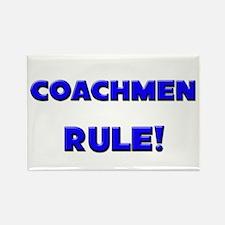 Coachmen Rule! Rectangle Magnet